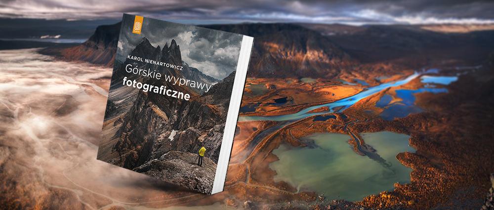 Górskie Wyprawy Fotograficzne - poradnik fotograficzny